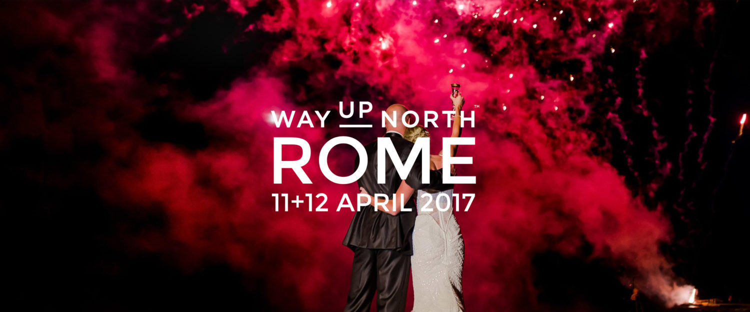 WAY UP NORTH ROME 2017 TEASER